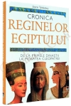 Joyce Tyldesley - Cronica reginelor Egiptului